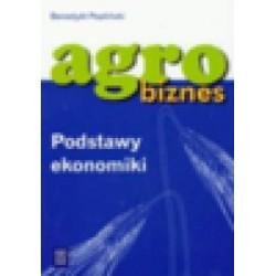 Agrobiznes. Podstawy ekonomiki. Podręcznik