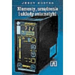 Elementy, urządzenia i układy automatyki. Podręcznik