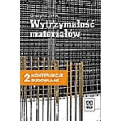 Konstrukcje budowlane cz.2. Wytrzymałość materiałów. Podręcznik